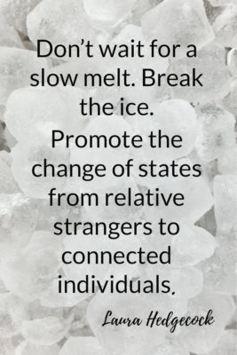 Icebreakers don't wait for a slow melt
