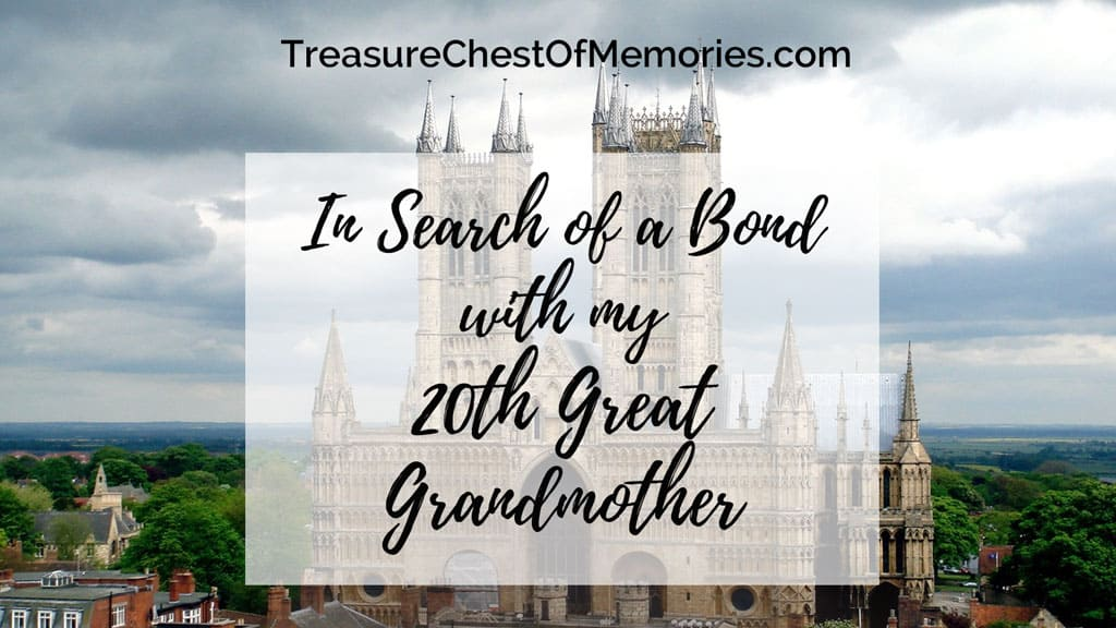 In search of a Bond with my 20th great grandmother