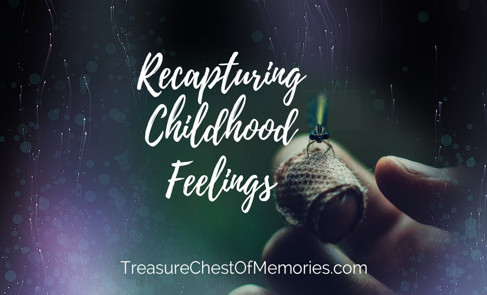 Recapturing Childhood Feelings Graphic