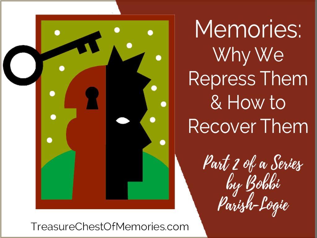 Recovering Repressed Memories Graphic