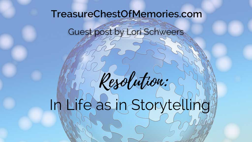 Resolution: In Life as in Storytelling Guest Post Graphic