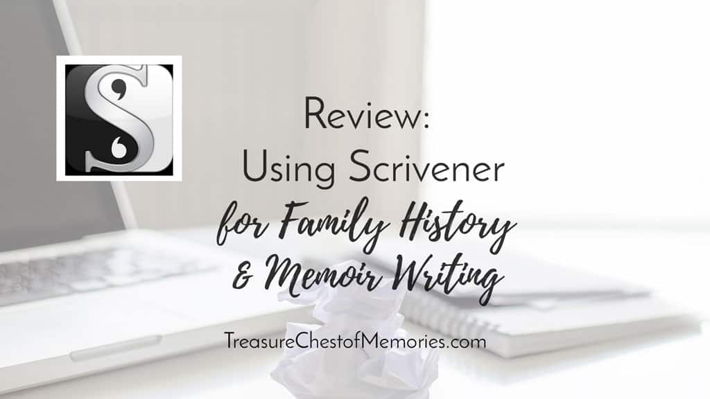 Review: Using Scrivener for Family History and Memoir Writing