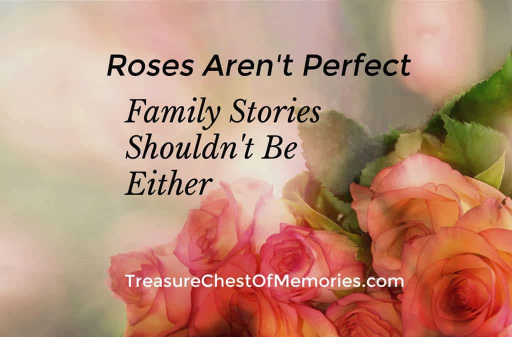 Family stories don't have to be perfect either.