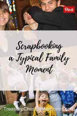 graphic for scrapbooking a typical family Moment