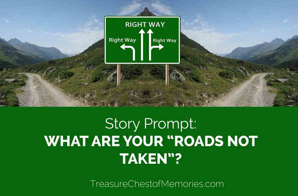 """Story Prompt: """"Roads Not Taken"""""""