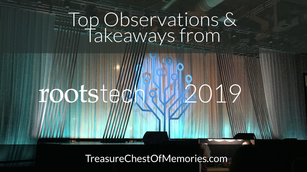 Top Observations and Takeaways from RootsTech 2019