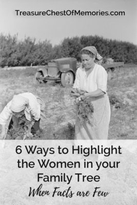 Ways to highlight the women in your faMILY-TREE.jpg