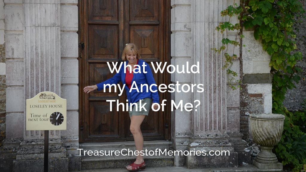 Wgat wiould my ancestors think of me title photo