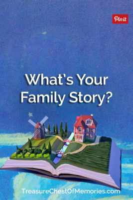 What's Your Family Story pinnable image ic with Home and fields and windmill