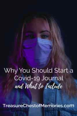 Why you should start a Covid-19 Journal and what to include