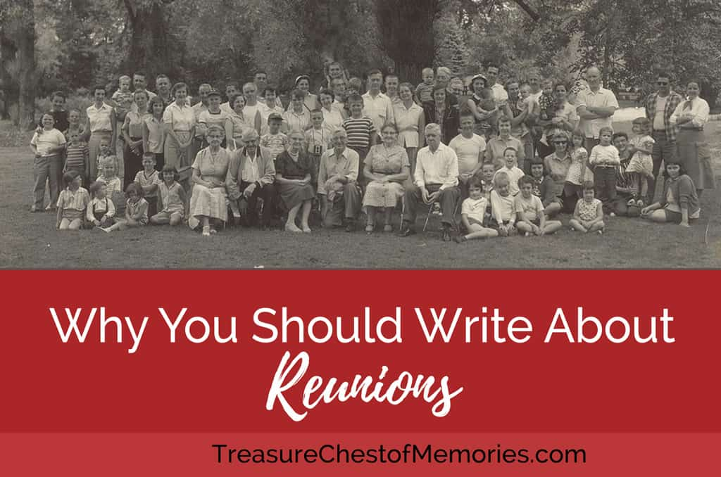 Reunions: Why You Should Write About Them