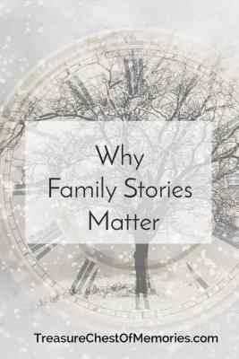 Why family stories matter pinnable graphic