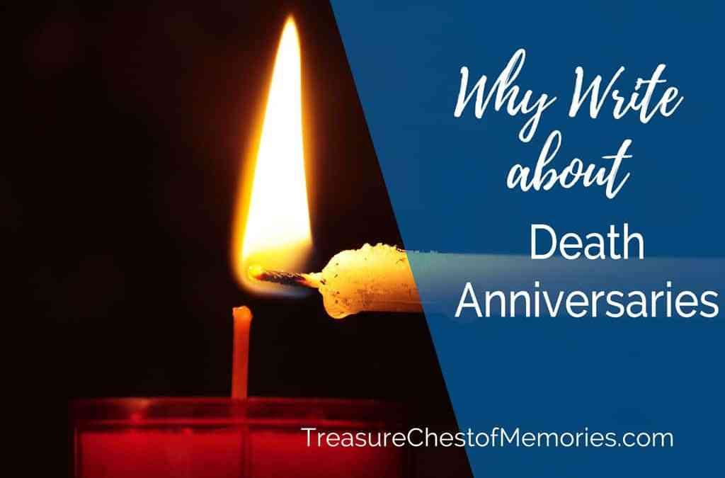 Why Write About Death Anniversaries