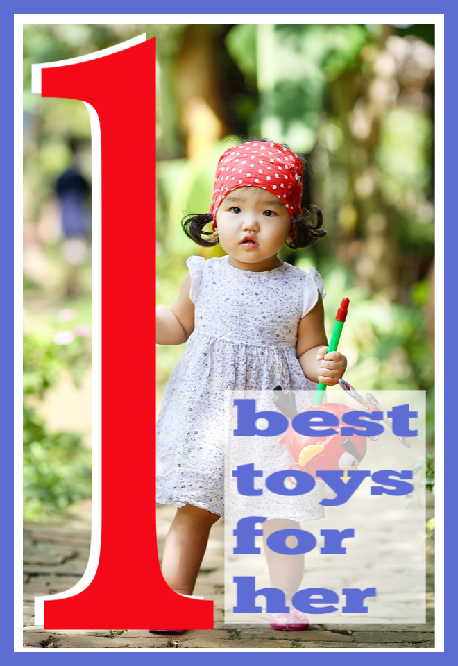 Best toys for her at one year