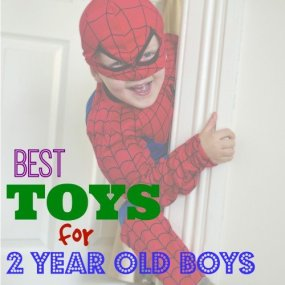 Best Toys 2 year Old Boy