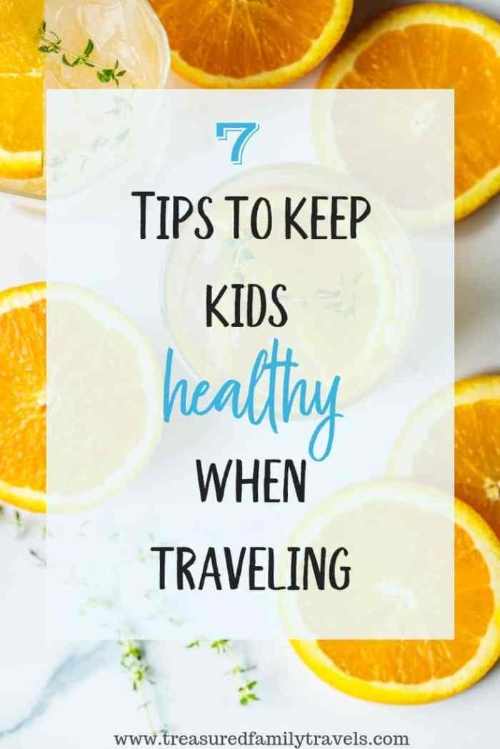 Keep your family healthy on vacation with these 7 tips.