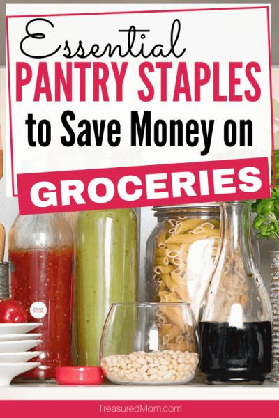 Frugal Pantry staples pasta, sauce,
