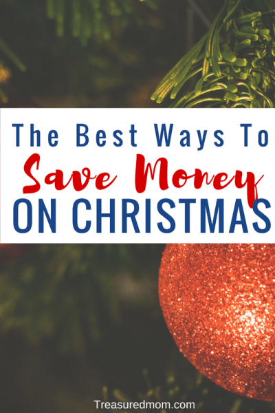 The 10 Best Ways to Save Money on Christmas