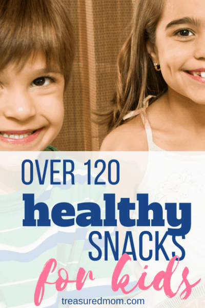 Healthy Snacks for Kids – Over 120 Easy Ideas