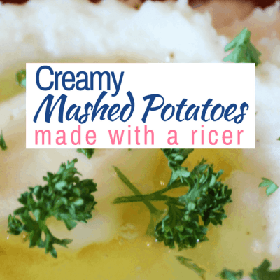 Creamy Mashed Potatoes Ricer