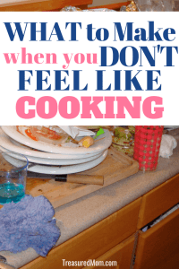 dirty dishes and kitchen for what to make when you don't want to cook post