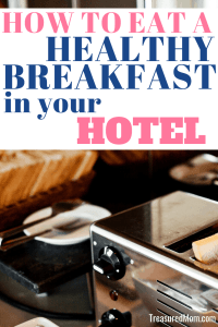 healthy hotel breakfast ideas