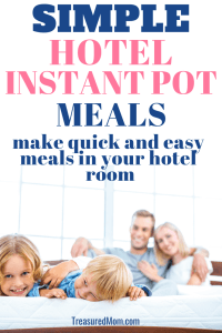 family in hotel room for instant pot meals in hotel room post
