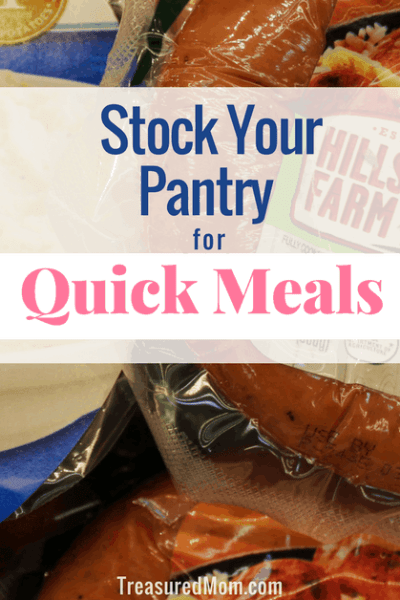 Stock Your Pantry for Quick Meals