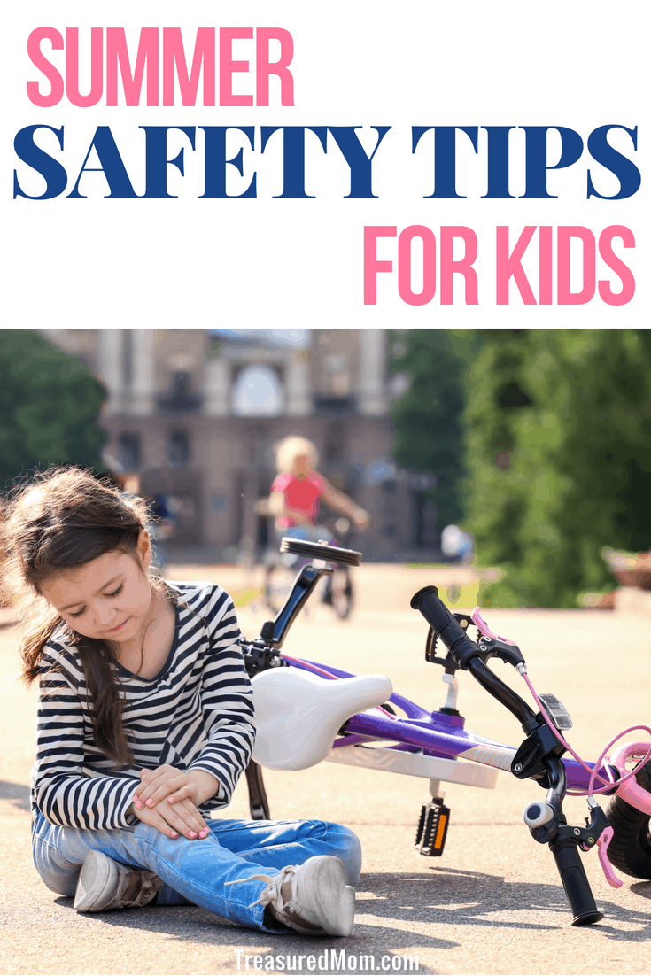 Here are some Summer Safety Tips for Kids that will help you have a great time this summer. Keeping our kids safe during summer activities can be a little tricky. They spend a lot more time outdoors testing out new activities, which is wonderful, but can also be full of hazards. #summersafety #kidsactivities #summerfun #kidssafety #treasuredmom #summerplayTeach them to stay safe.