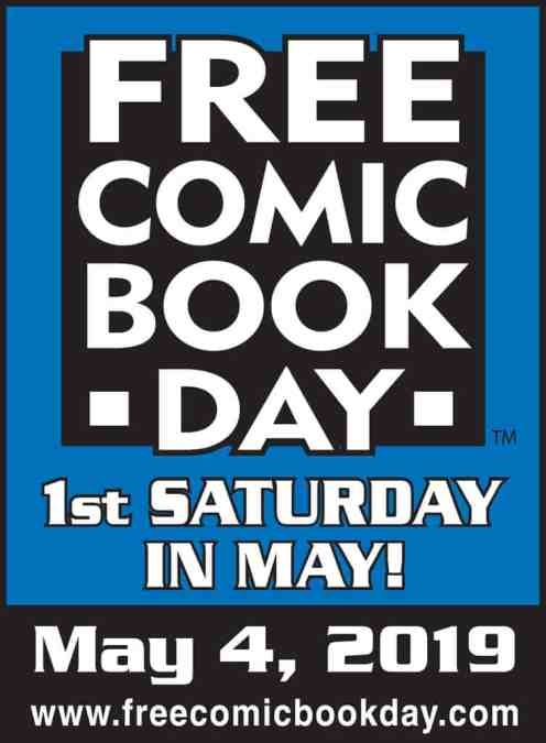 FREE COMIC BOOK DAY 2019 is Saturday 4th May