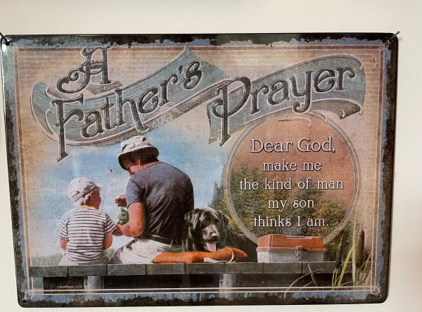 A Father's Prayer Sign