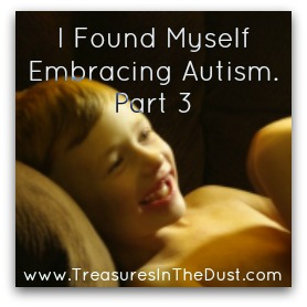 I Found Myself Embracing Autism part 3