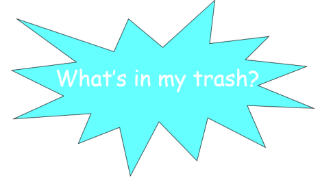 what's in my trash