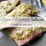 Dijon Dill Baked Salmon – Recipe