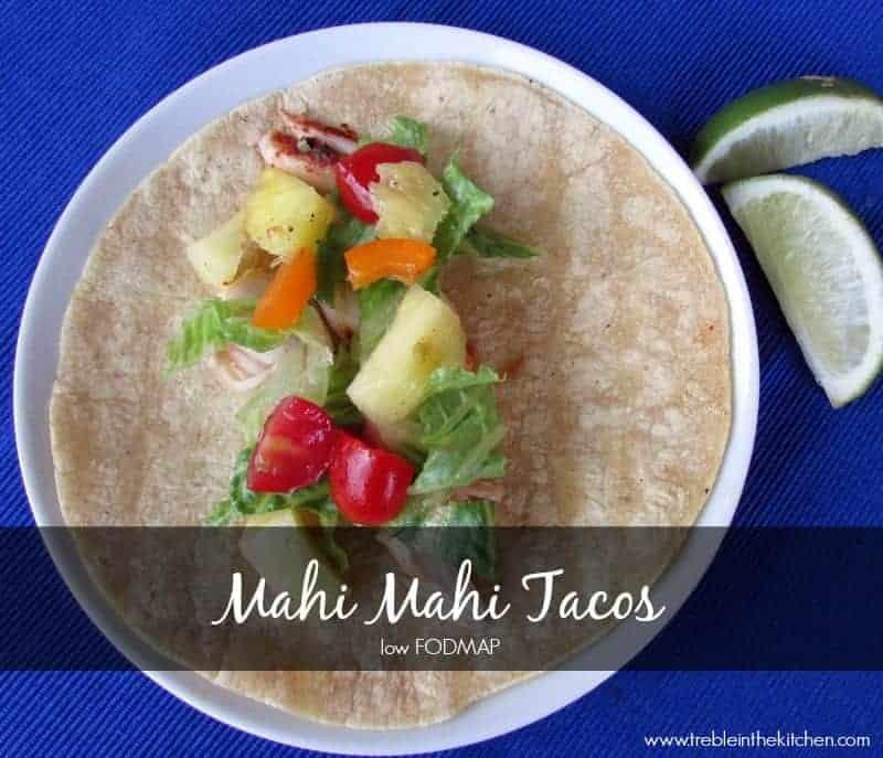 low FODMAP Mahi Mahi Tacos via Treble in the Kitchen