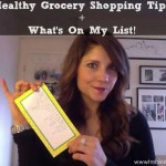 My Healthy Grocery Shopping Tips + List