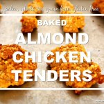 Baked Almond Chicken Tenders