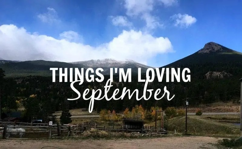 Things I'm Loving September from Treble in the Kitchen
