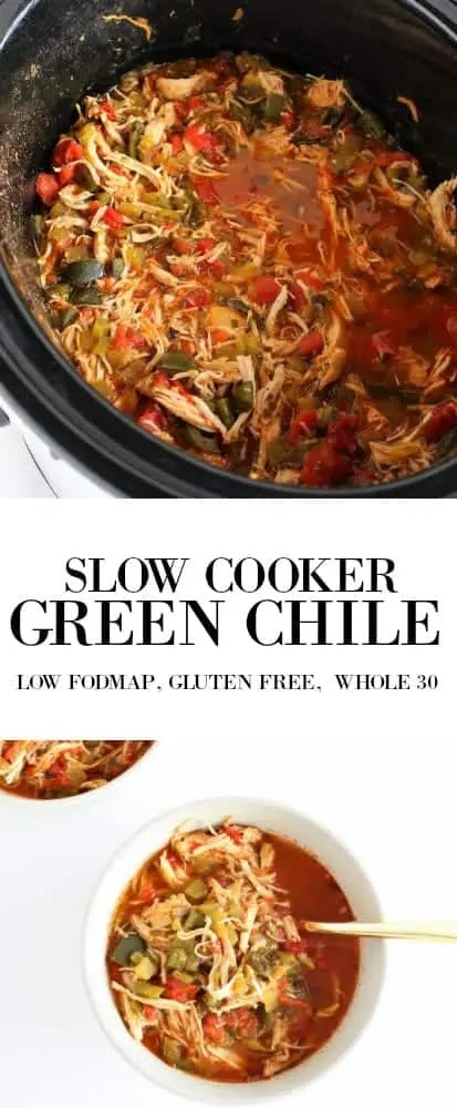Slow Cooker Green Chili low FODMAP, gluten free, grain free, dairy free, whole 30, paleo