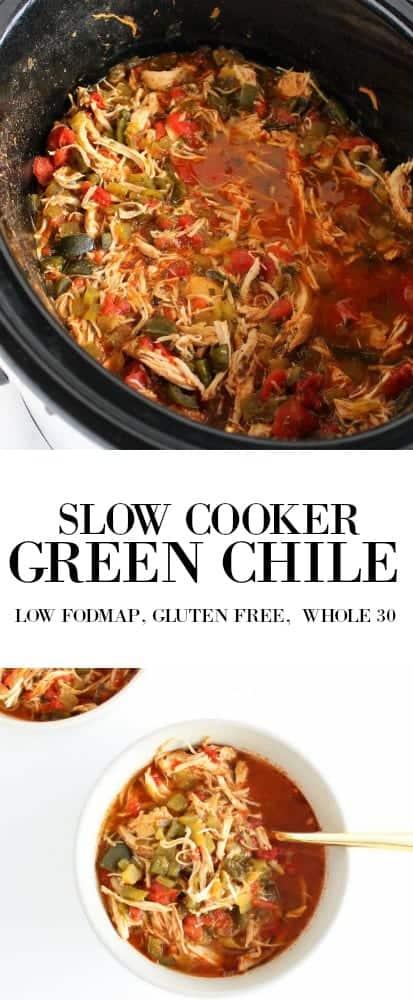 Slow Cooker Green Chili low FODMAP, gluten free, grain free, dairy free, whole 30, paleo