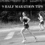 9 Half Marathon Tips