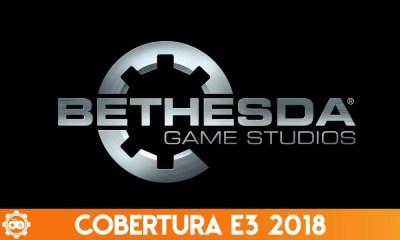 Cobertura E3 2018   Confira os destaques da conferência da Bethesda