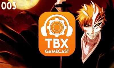 TBX Gamecast #003   Bleach