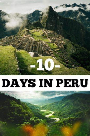 10 days in peru itinerary