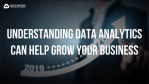 how data analytics helps your business grow