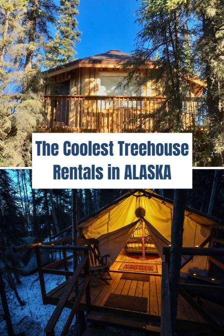 Coolest Treehouse Rentals Alaska