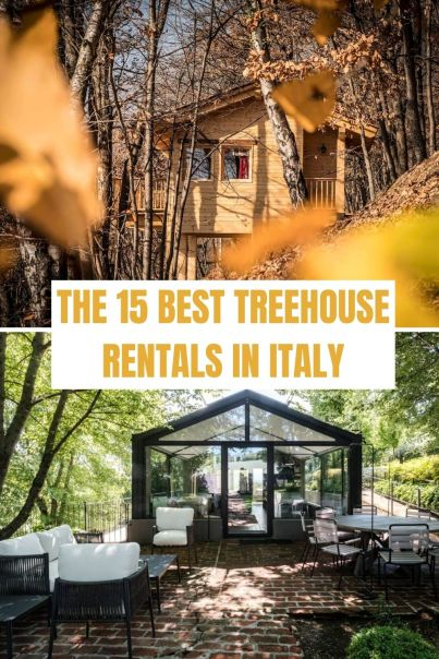 Coolest Treehouse Rentals in Italy