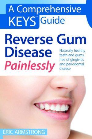 Reverse Gum Disease – Painlessly