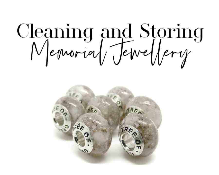 seven cremation ash charms for Pandora bracelets and text in serif and handwriting font saying Cleaning and Storing Memorial Jewellery blog