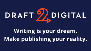 Draft2Digital Writing Is Your Dream